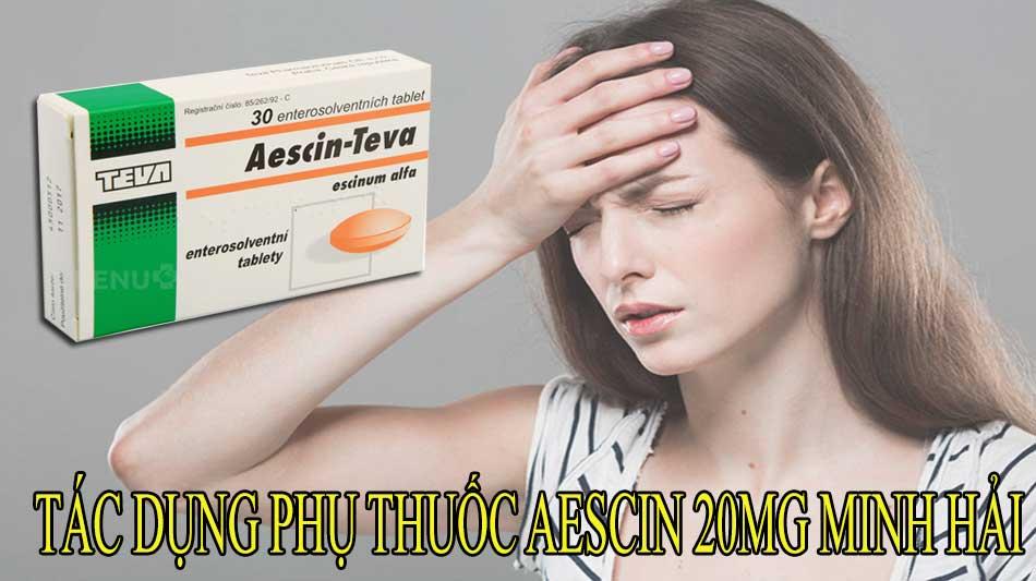 Tác dụng phụ thuốc Aescin 20mg Minh Hải