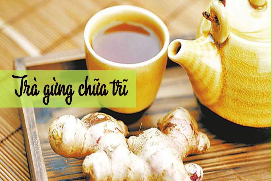 Dùng trà gừng để chữa bệnh trĩ